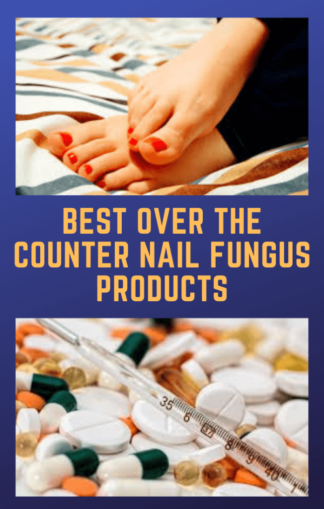 Best-Over-The-Counter-Nail-Fungus-Products