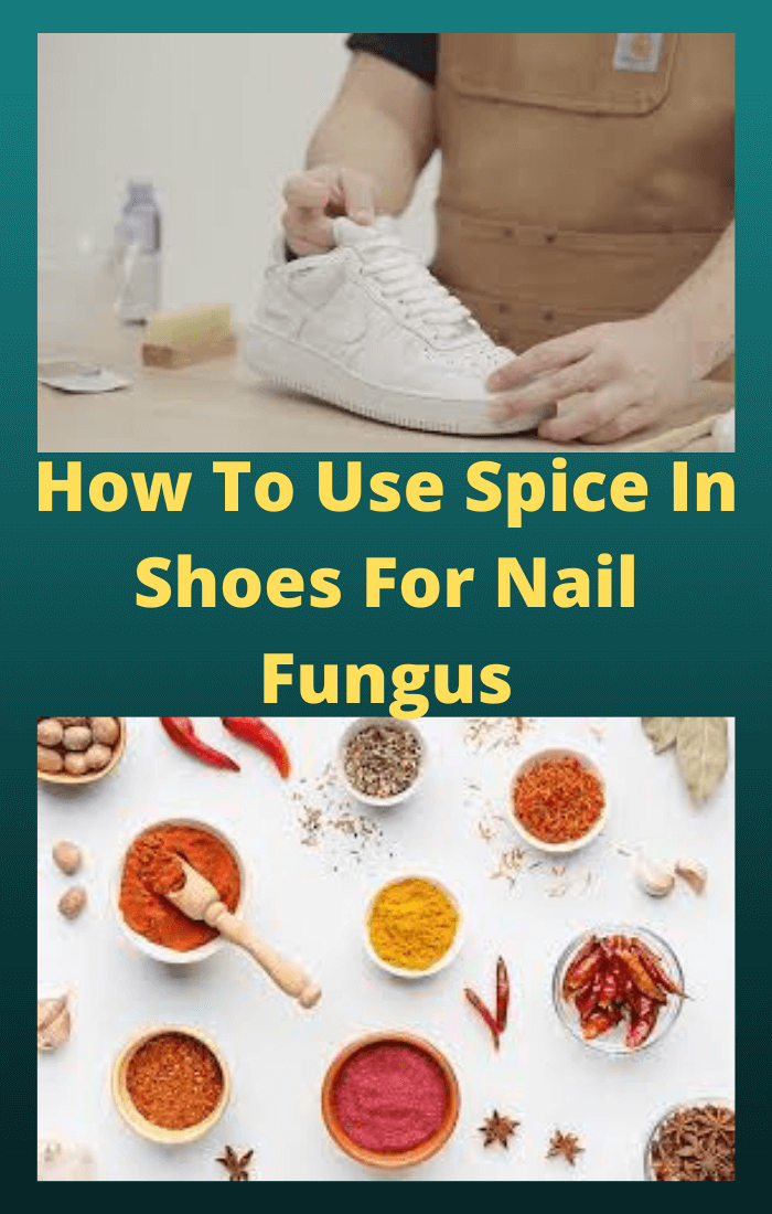 How-To-Use-Spice-In-Shoes-For-Nail-Fungus